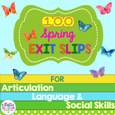 100 Spring Exit Slips for Articulation, Language and Social Skills