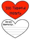 100 Thankful Hearts - 100th Day of School, Valentine's Day