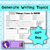 100 Things I Love to Hate 100th Day of School Activity