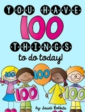 100 Things To Do on the One Hundredth Day of School