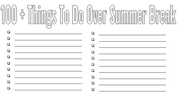100 + Things to Do Over Summer Break