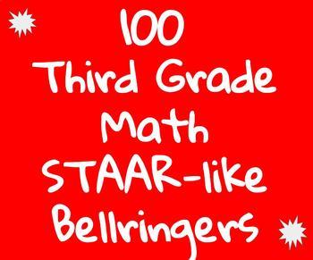 100 Third Grade Math STAAR-like Bellringers