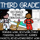 100 Third Grade Space Theme No Prep Language, Reading, Writing, & Math Work