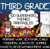 100 Third Grade Superhero Theme No Prep Language, Reading, Writing, & Math Work