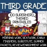 100 Third Grade Superhero Theme No Prep Language, Reading, Writing, & Math Work