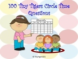 100 Tiny Tigers Circle Time Questions