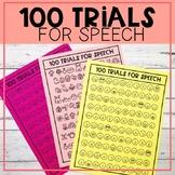 100 Trials for speech