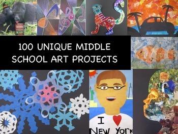 100 Unique Middle School Art Projects/Lessons