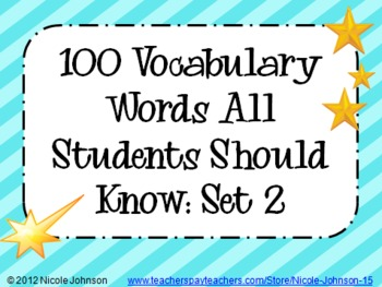 100 Vocabulary Words All Students Should Know - Set #2