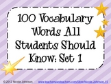 100 Vocabulary Words All Students Should Know - set #1