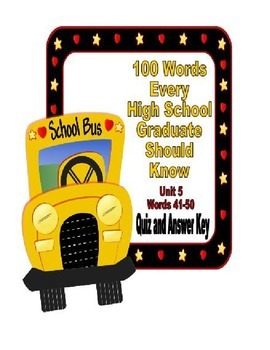 100 Words Every High School Graduate Should Know #5 (Vocabulary 41-50)