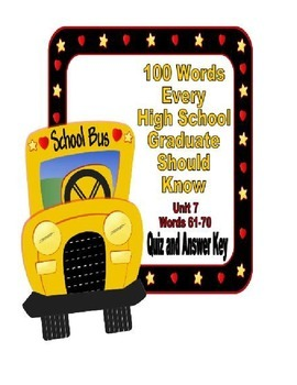 100 Words Every High School Graduate Should Know #7 (Vocabulary 61-70)