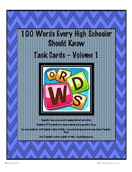 100 Words Every High Schooler Should Know Task Cards - Volume 1
