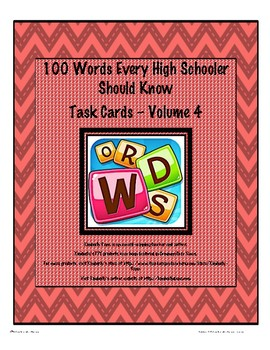 100 Words Every High  Schooler Should Know Task Cards - Volume 4