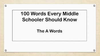 100 Words Every Middle Schooler Should Know-ALL Complete w