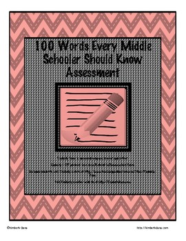 100 Words Every Middle Schooler Should Know - Assessment