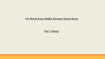 Power Point of 100 Vocabulary Words Middle Schoolers Shoul