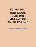 100 Words Every Middle Schooler Should Know-Vocabulary Unit