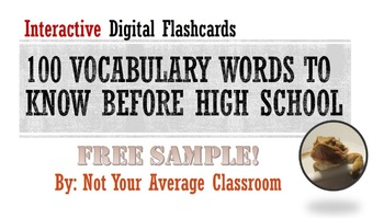 100 Words Every Middle Schooler Should Know FREE Interactive Digital Flashcards