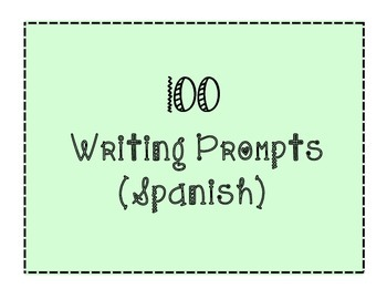 100 Writing Prompts Spanish