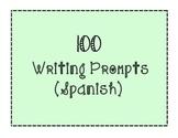 100 Writing Prompts Spanish