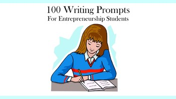 100 Writing Prompts for Entrepreneurship Students