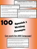 100 Writing Prompts for Spanish 1 - CAN BE USED WITH OTHER LANGUAGES