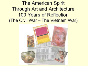 100 Years of American Art (civil war - vietnam war)