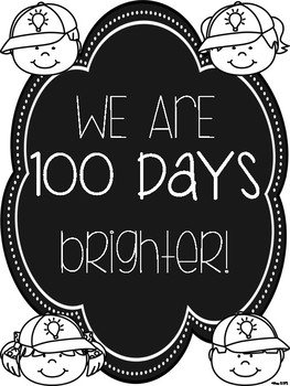 100 and 101 Days Brighter