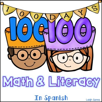 100 días de clase: 100 Days of School in Spanish