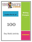 100 day activity writing prompts for grades Pre-K- 5th grade