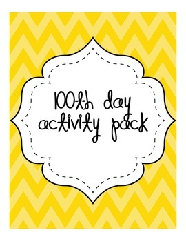 100th day of school -activity pack