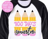 100 days smarter SVG 100 days of school Shirt SVG design B