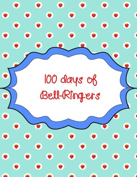 100 days worth of bell-ringers for middle and high school!