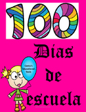 100 dias de escuela - 100 days of school - Spanish