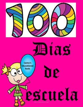 100 dias de escuela - 100 days of school - Spanish