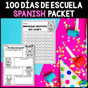 100 dias de escuela in Spanish (Kinder)