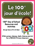 100 jours d'école - French 100 Days of School