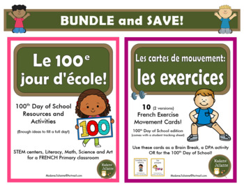 100 jours d'école - French 100 Days of School - BUNDLE