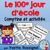 Comptine et activités pour LE 100e JOUR D' ÉCOLE -French 100th day activities