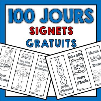100 jours d'école (Signets gratuits pour célébrer le 100e jour) Free bookmarks