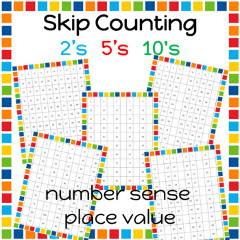 100's CHART Skip counting 2's, 5's, 10s