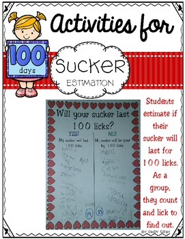 100's Day ~ Estimation Sucker Licks
