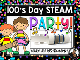 100's Day ~ Hundred's Day STEAM Party!  A New Way to Celebrate!