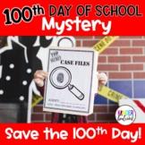 100th Day of School Mystery- Save Zero the Hero!