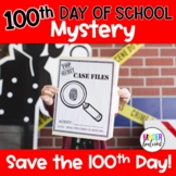 100th Day of School Mystery and 100th Day Activities- Save