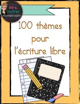 100 thèmes pour écriture libre FREEBIE