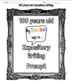 100 years old- Expository writing (100th day of school)