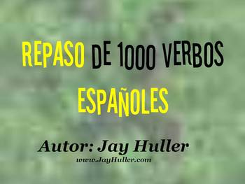 1000 Spanish Verbs To Help Students With Reading, Writing, and Vocabulary!