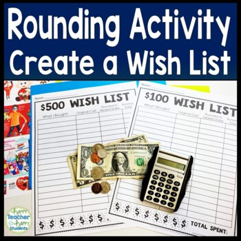Rounding Activity - $500 or $1,000 Wish List - How Would Y